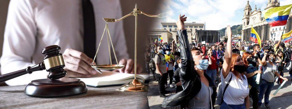 EL SISTEMA DE JUSTICIA COLOMBIANO GARANTE DEL DERECHO A LA PROTESTA SOCIAL